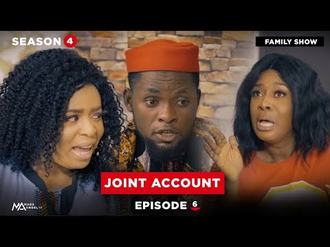 Joint Account - Episode 6 | Lawanson Show | Mark Angel TV