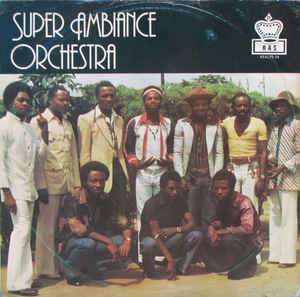 Super Ambiance Orchestra – Suffer Boy 70s NIGERIAN Highlife Soukous Music ALBUM