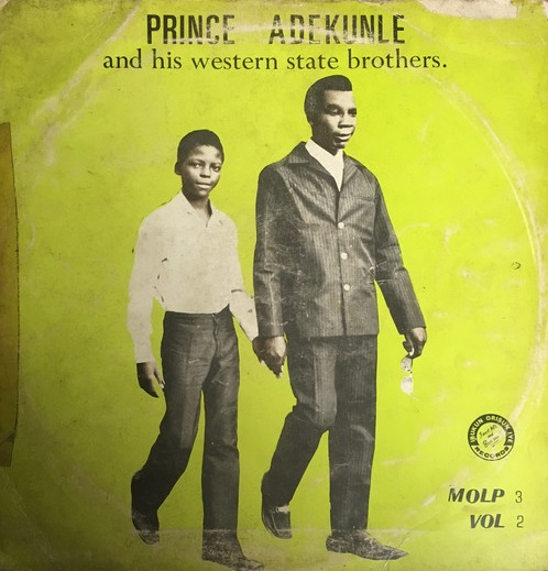 Prince Adekunle And His Western State Brothers – Vol.2 70s NIGERIAN Highlife Juju Music ALBUM