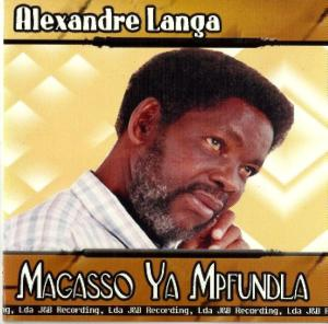 Alexandre Langa - Magasso ya mpfundla Album Lp - African Music Online Mozambique