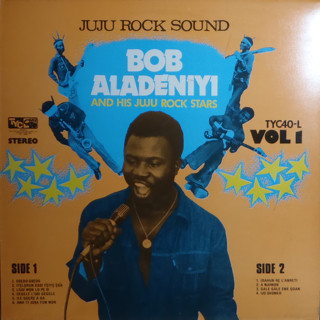 Bob Aladeniyi And His Juju Rock Stars – Juju Rock Sound Vol 1 album lp -afrosunny-african music online-nigeria