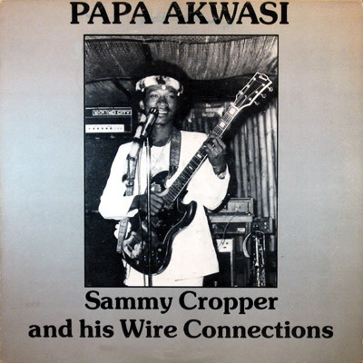 Sammy Cropper & His Wire Connections album lp - afrosunny-african music online-ghana