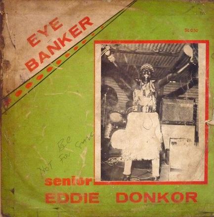 Senior Eddie Donkor International Band Of Ghana - Eye Banker album lp - afrosunny- african music online-ghana highlife
