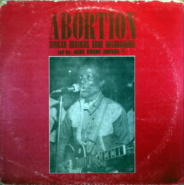 African Brothers Band International – Abortion – 70s GHANA Highlife Folk Soukous Music Album Naija