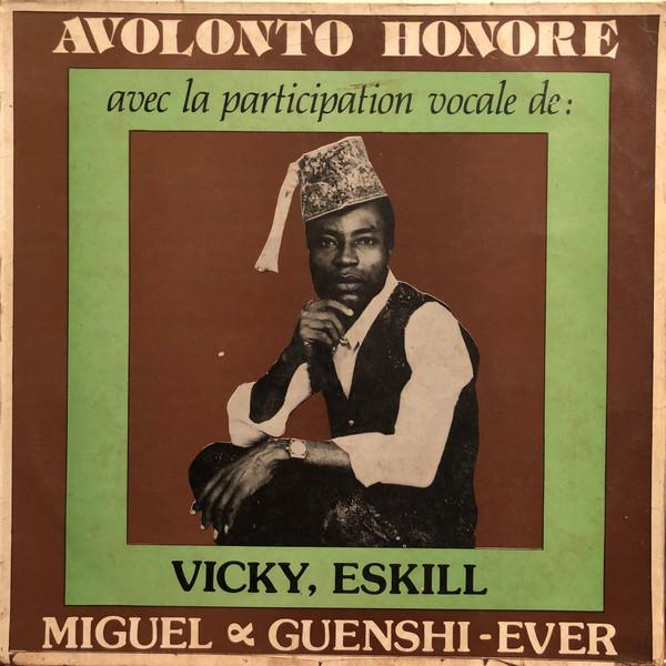 Avolonto Honore Avec La Participation Vocale De Vicky, Eskill, Miguel & Guenshi-Ever afrosunny- african music online-album lp