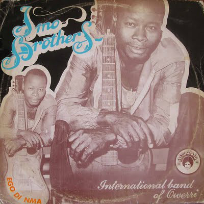 Imo Brothers International Band Of Owerri – Ego Di Nma : 70s Highlife Nigerian Folk Afro Album Songs