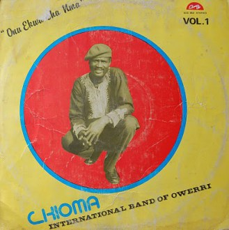 Chioma International Band Of Owerri – Onu Ekwu Cha Mma album lp -afrosunny - african music online