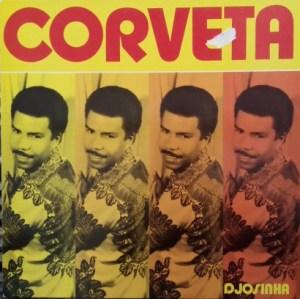 Djosinha – Corveta album lp -afrosunny - african music online