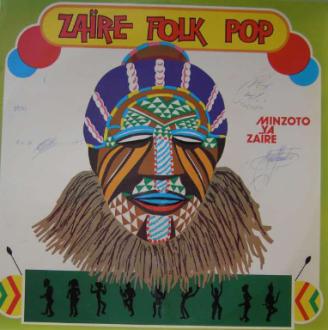 minzoto ya zaire [zaire] - zaire folk pop (arcade) ALBUM LP -AFROSUNNY - CONGO