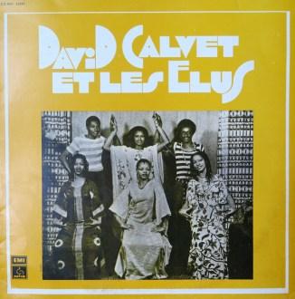 David Calvet et Les Elus album lp - african music online