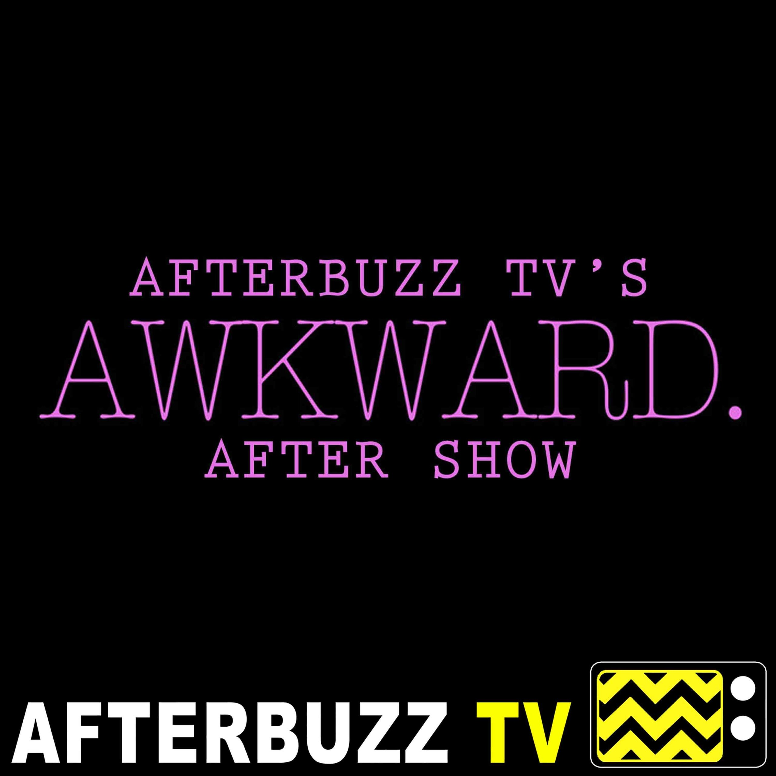 Awkward. S:5 | Second Chances E:23 | AfterBuzz TV AfterShow