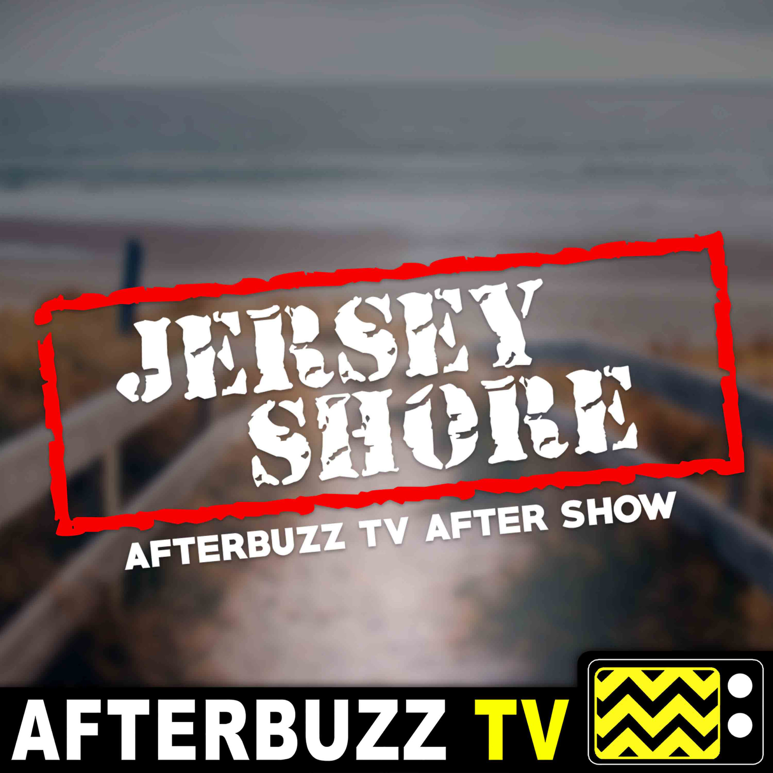 Jersey Shore: Family Vacation S3 E25 Recap & After Show: We'll Get Through It Together