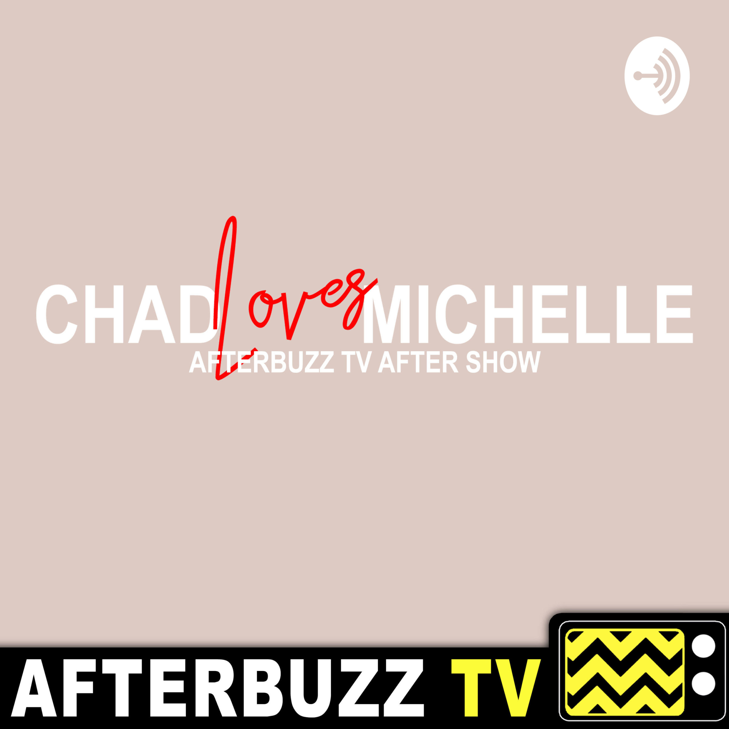 Chad Loves Michelle S:1 To Be or Not to Be E:8 Review