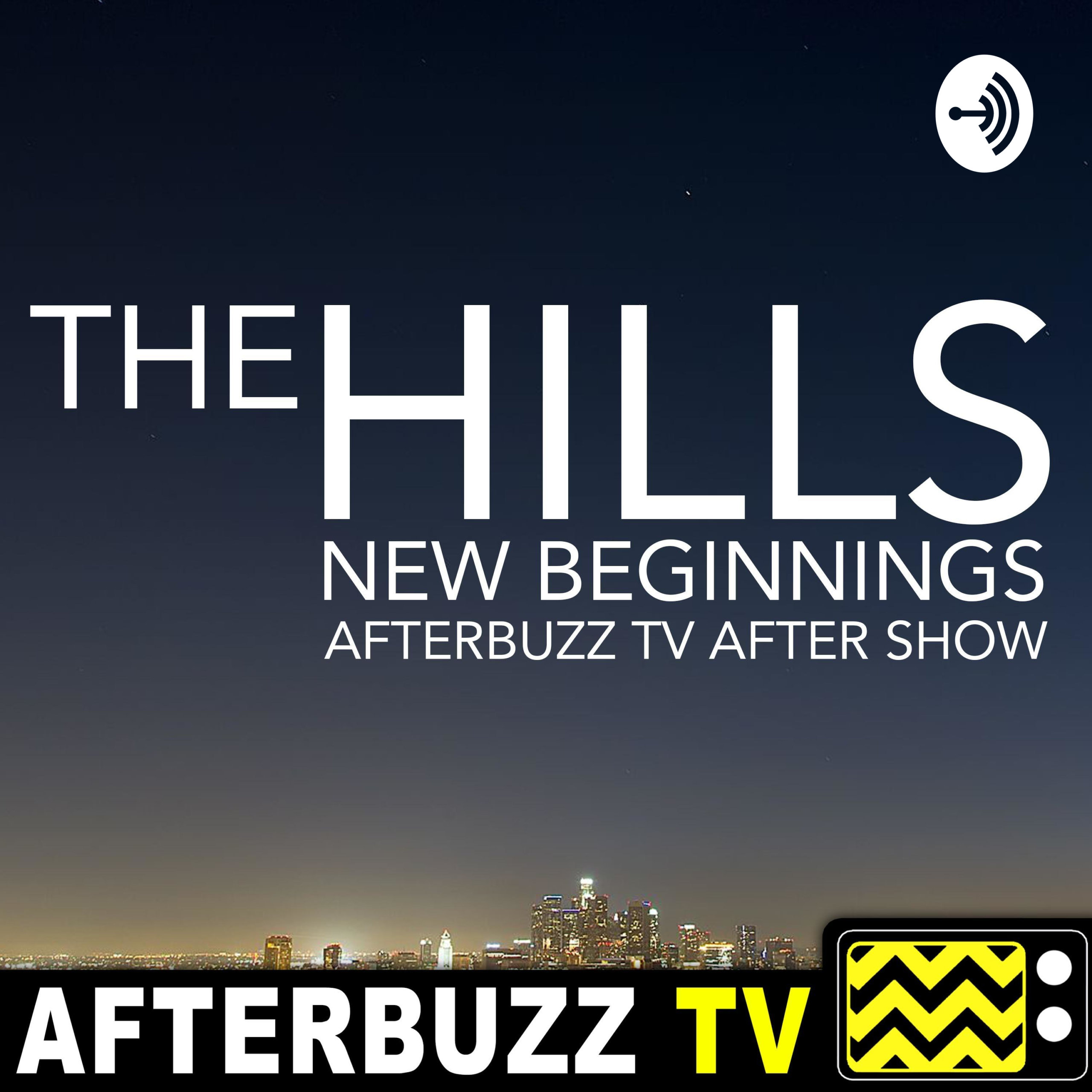 """Loves Me Not; All Good Things…"" Season 1 Episode 11 & 12 'The Hills: New Beginnings' Review"