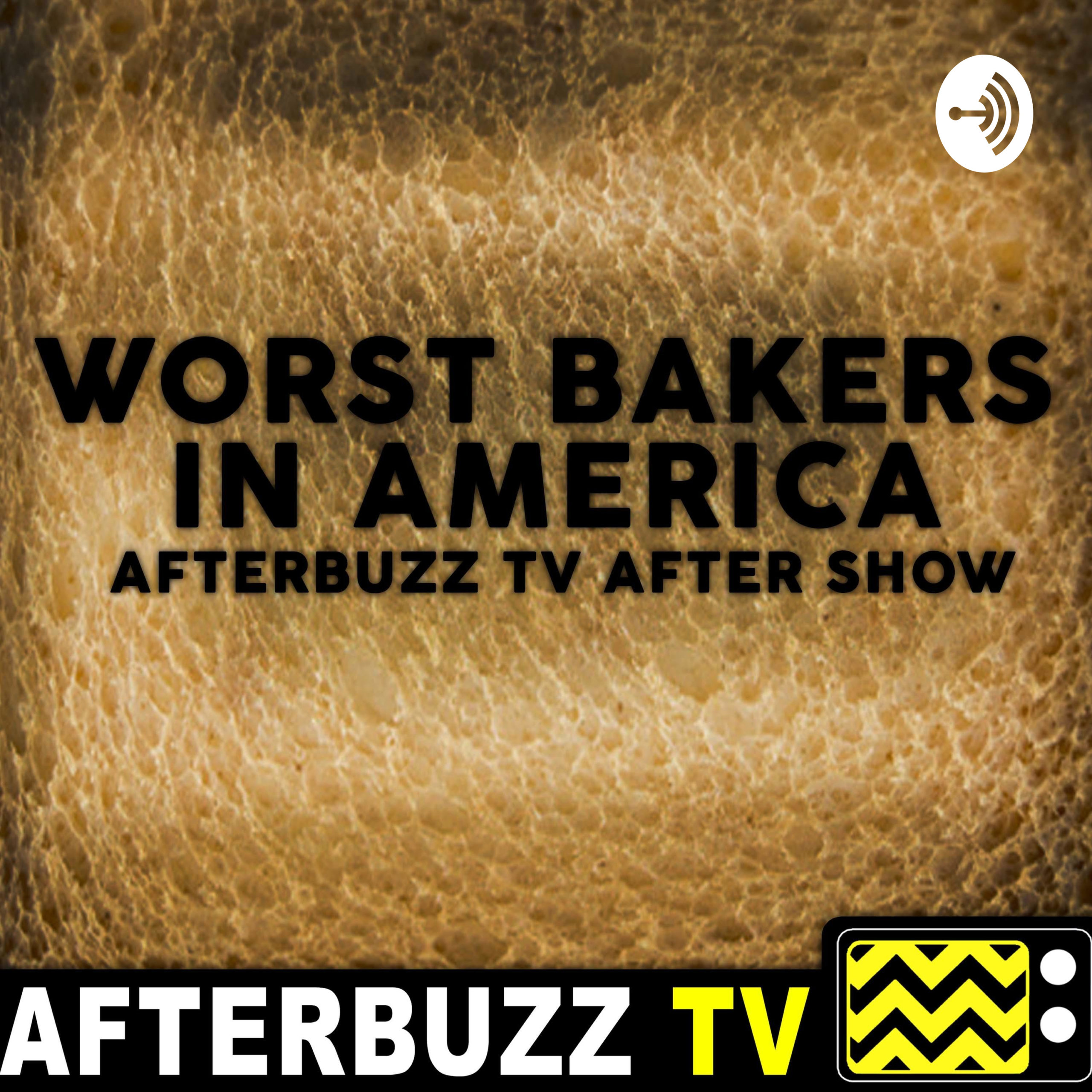 The Worst Bakers In America Podcast
