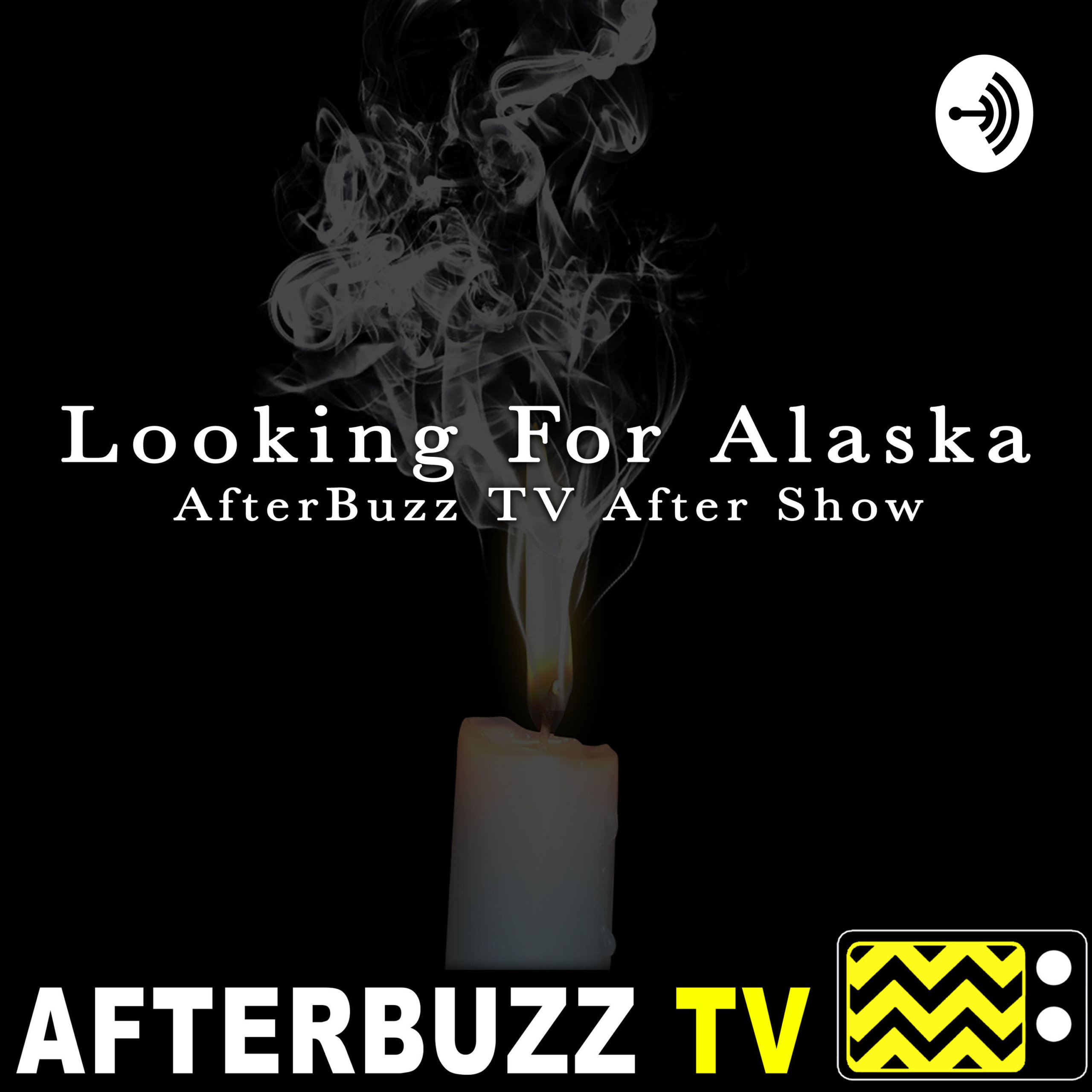 The Looking For Alaska Podcast