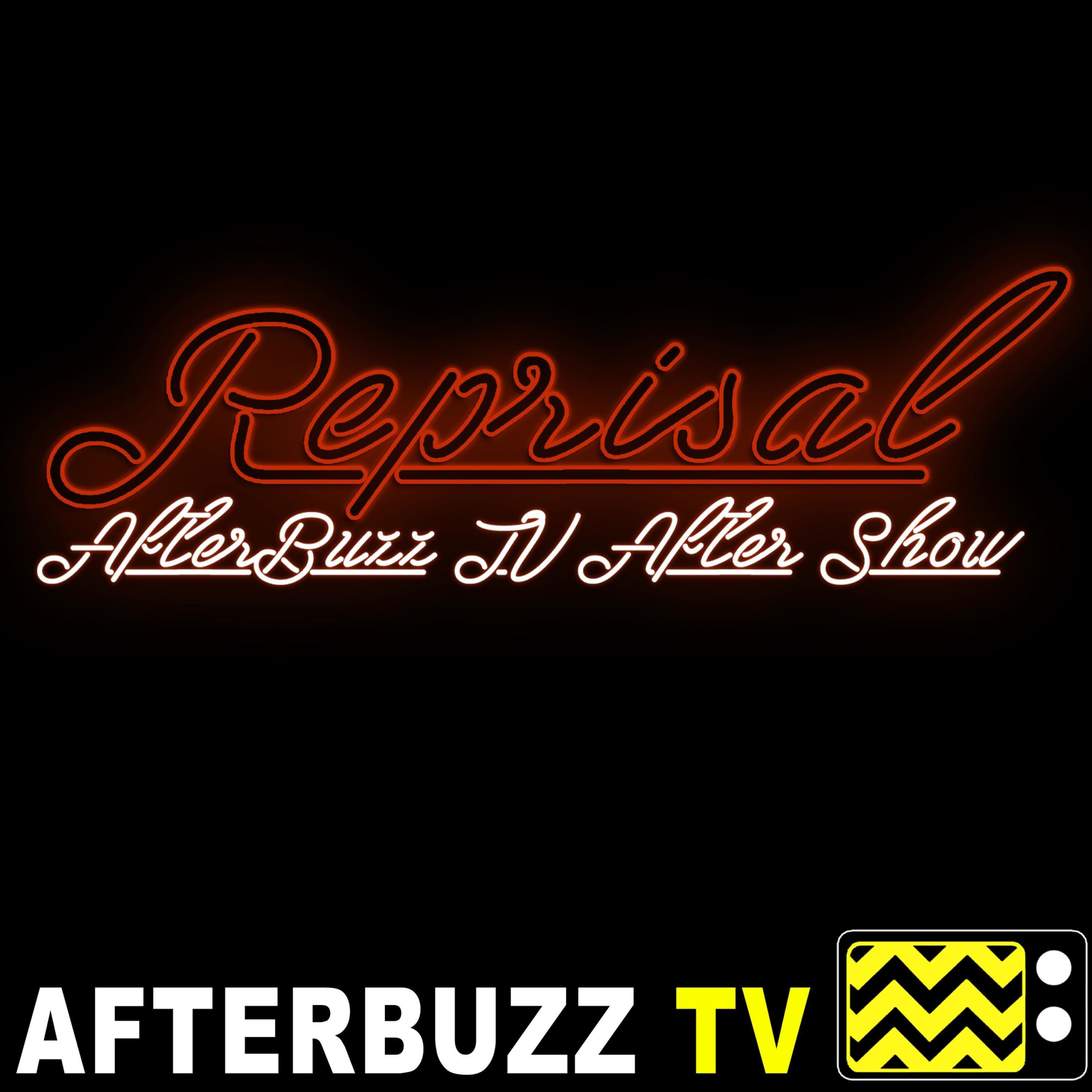 The Reprisal After Show Podcast
