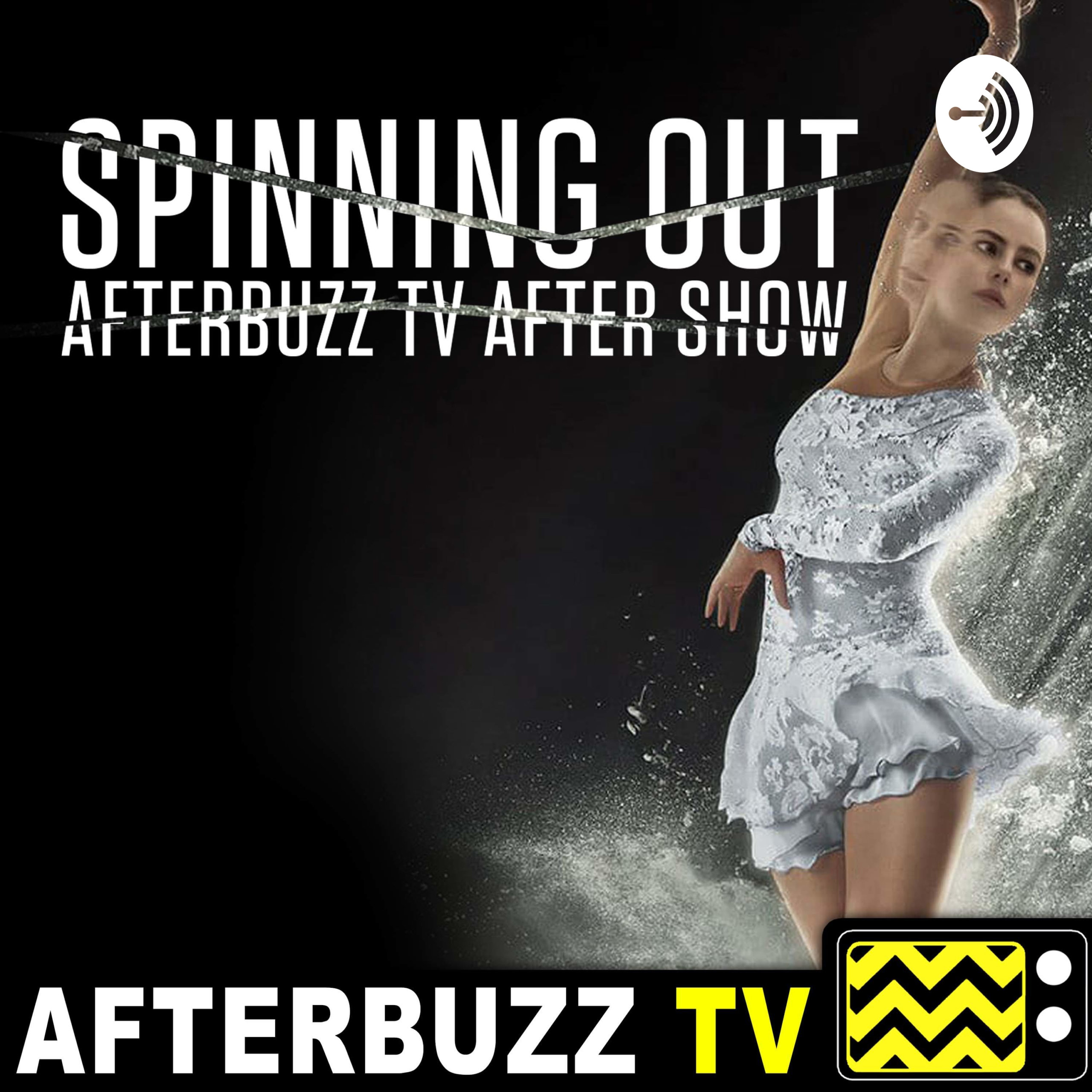 The Spinning Out After Show Podcast