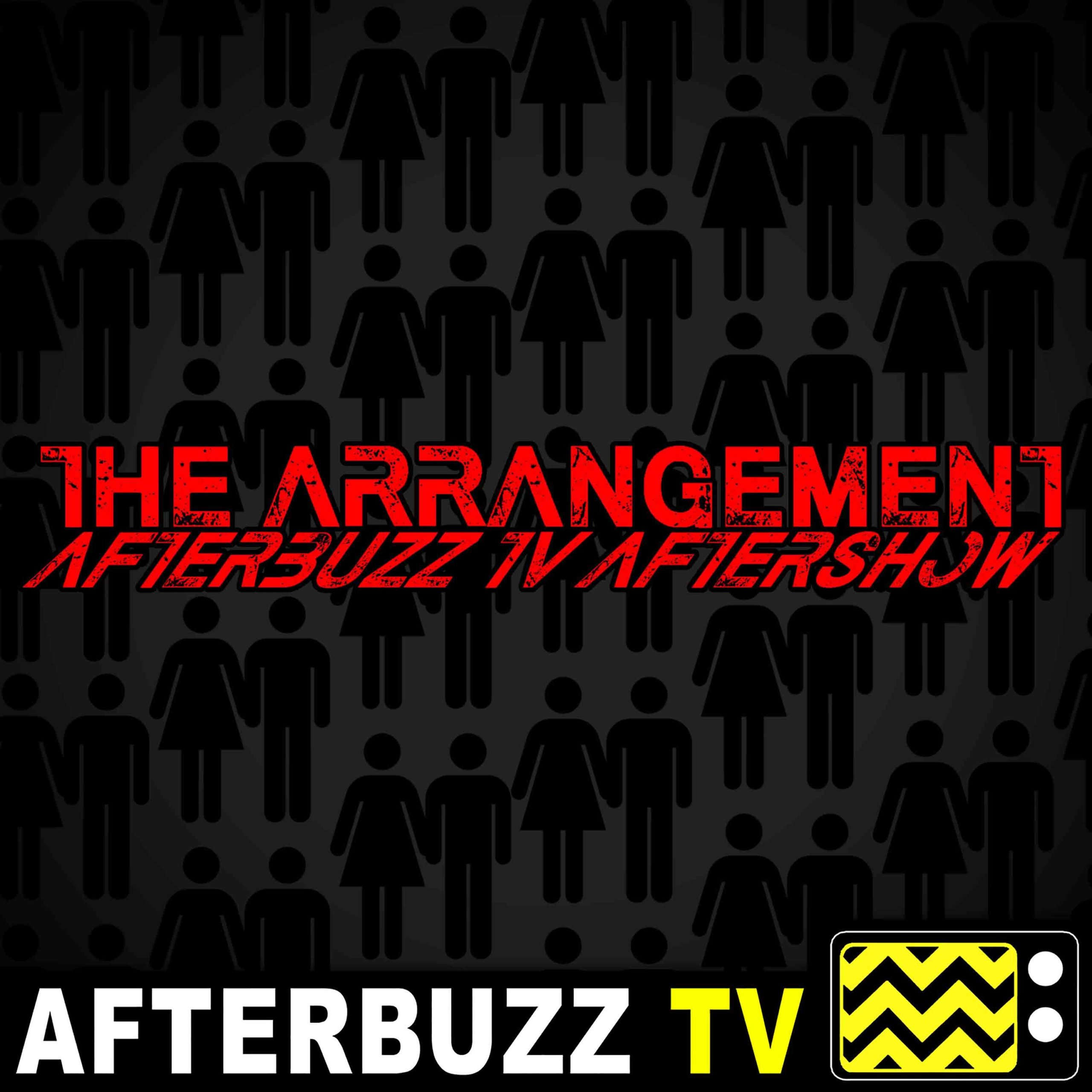 The Arrangement S:2 | Suite Revenge E:10 | AfterBuzz TV AfterShow