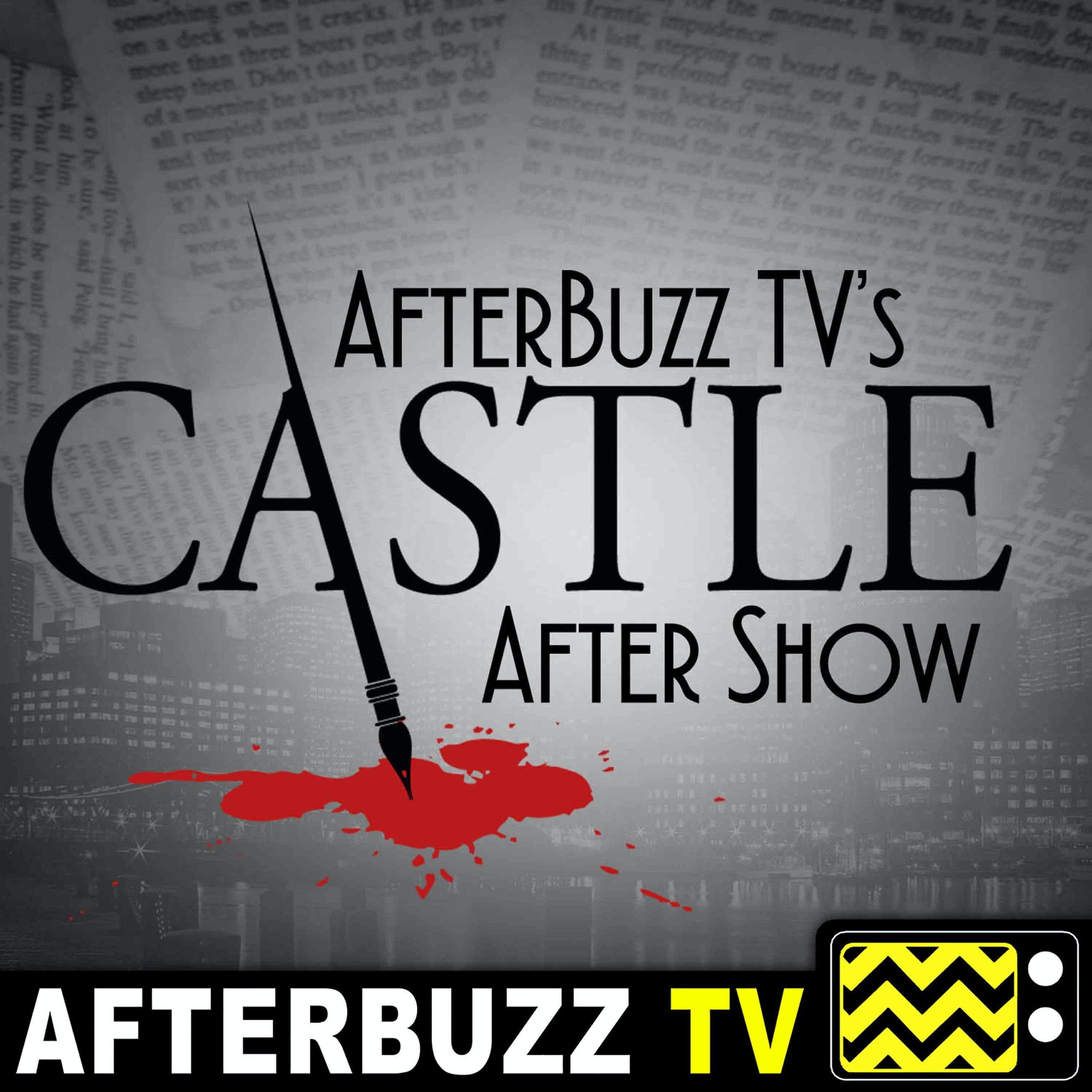 Castle Reviews and After Show - AfterBuzz TV