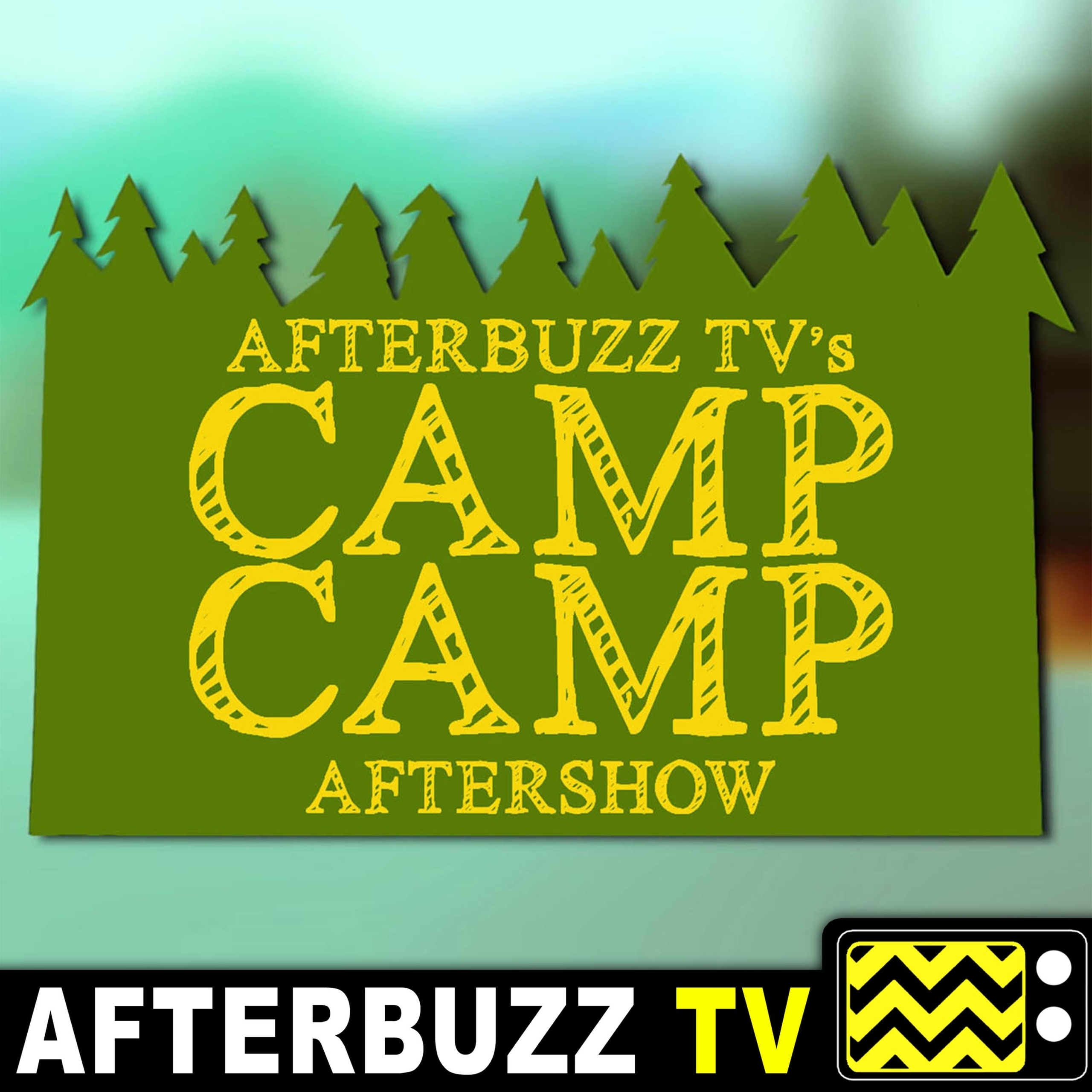 Camp Camp S:2 | Episodes 10 – 12 | AfterBuzz TV AfterShow