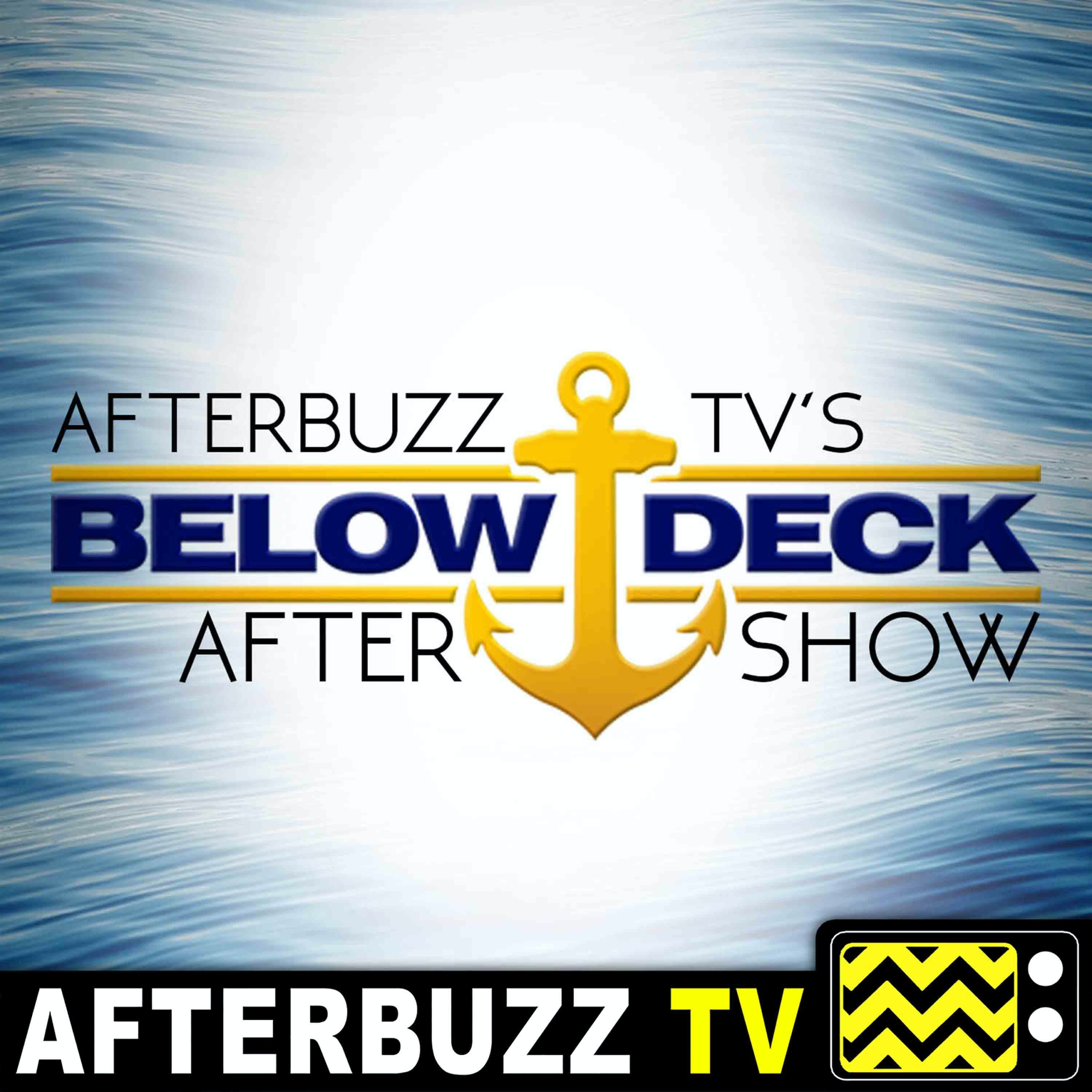Below Deck: Sailing Yacht Ciara & Paget Guest!   AfterBuzz TV