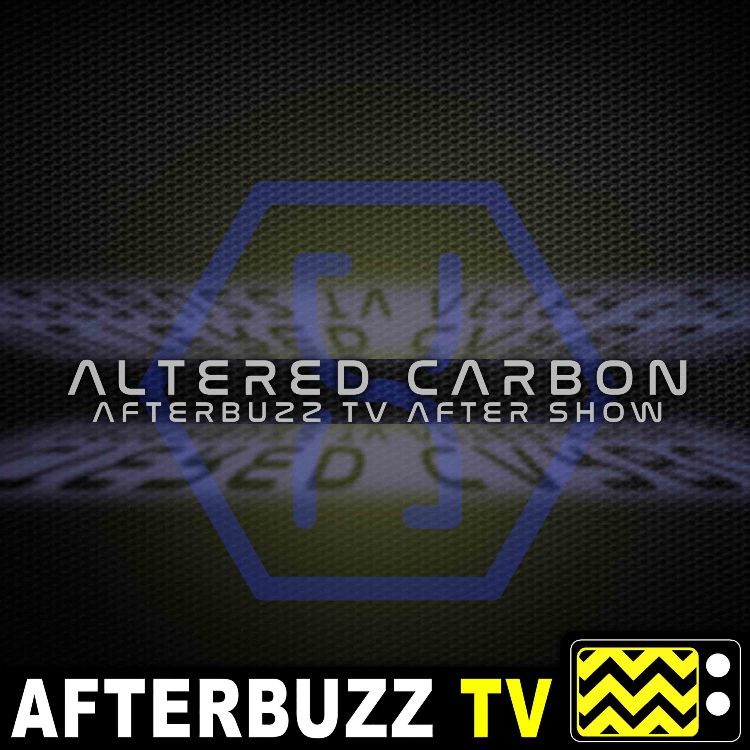 Altered Carbon S:1 | Rage In Heaven; The Killers E:9 & E:10 | AfterBuzz TV AfterShow