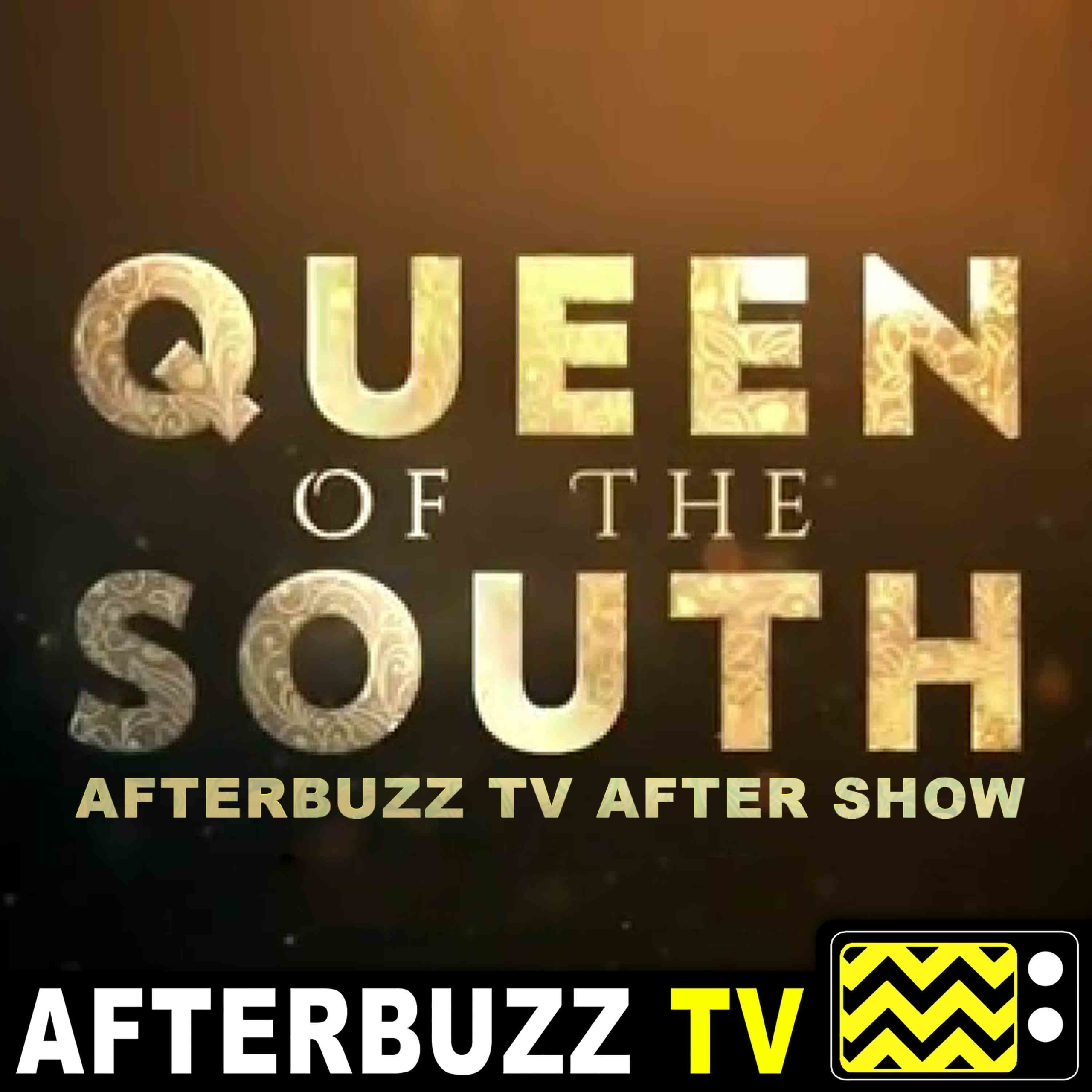 Queen of the South S:3 | El Mundo E:13 | AfterBuzz TV AfterShow