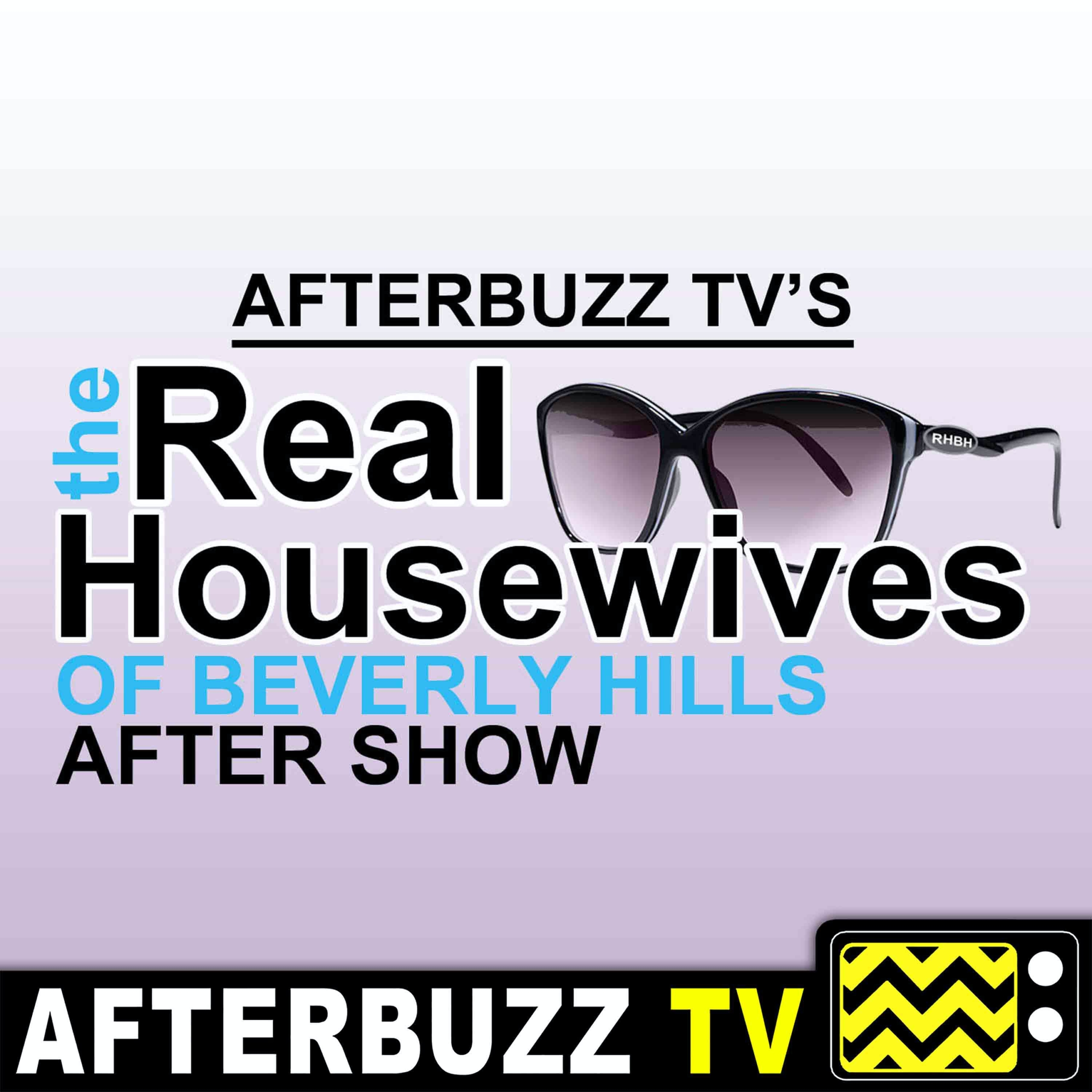 """Real Housewives of Beverly Hills S10 E9 Recap & After Show: """"Until We Leave Again"""""""