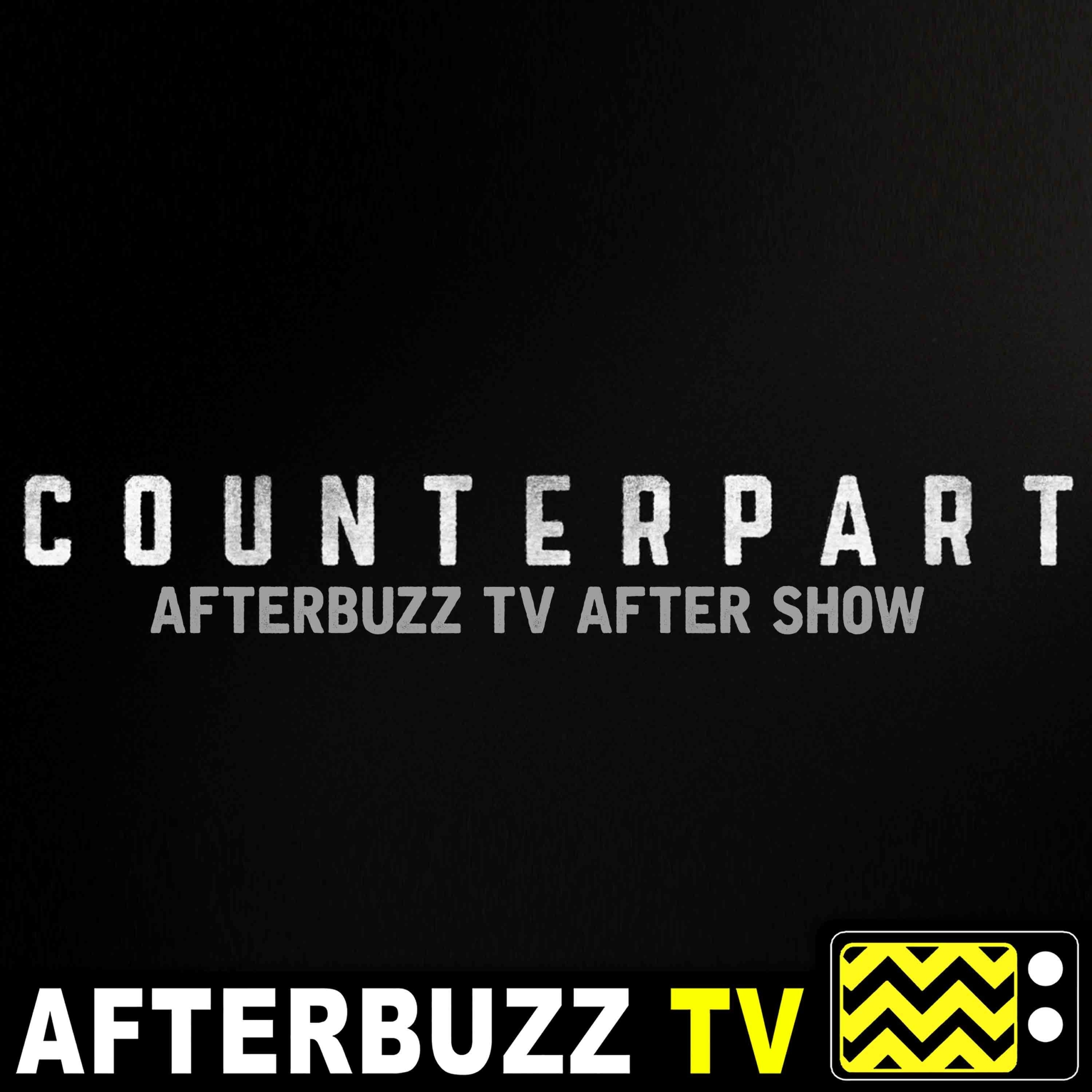 Counterpart S:1 | No Man's Land, Part One E:9 | AfterBuzz TV AfterShow