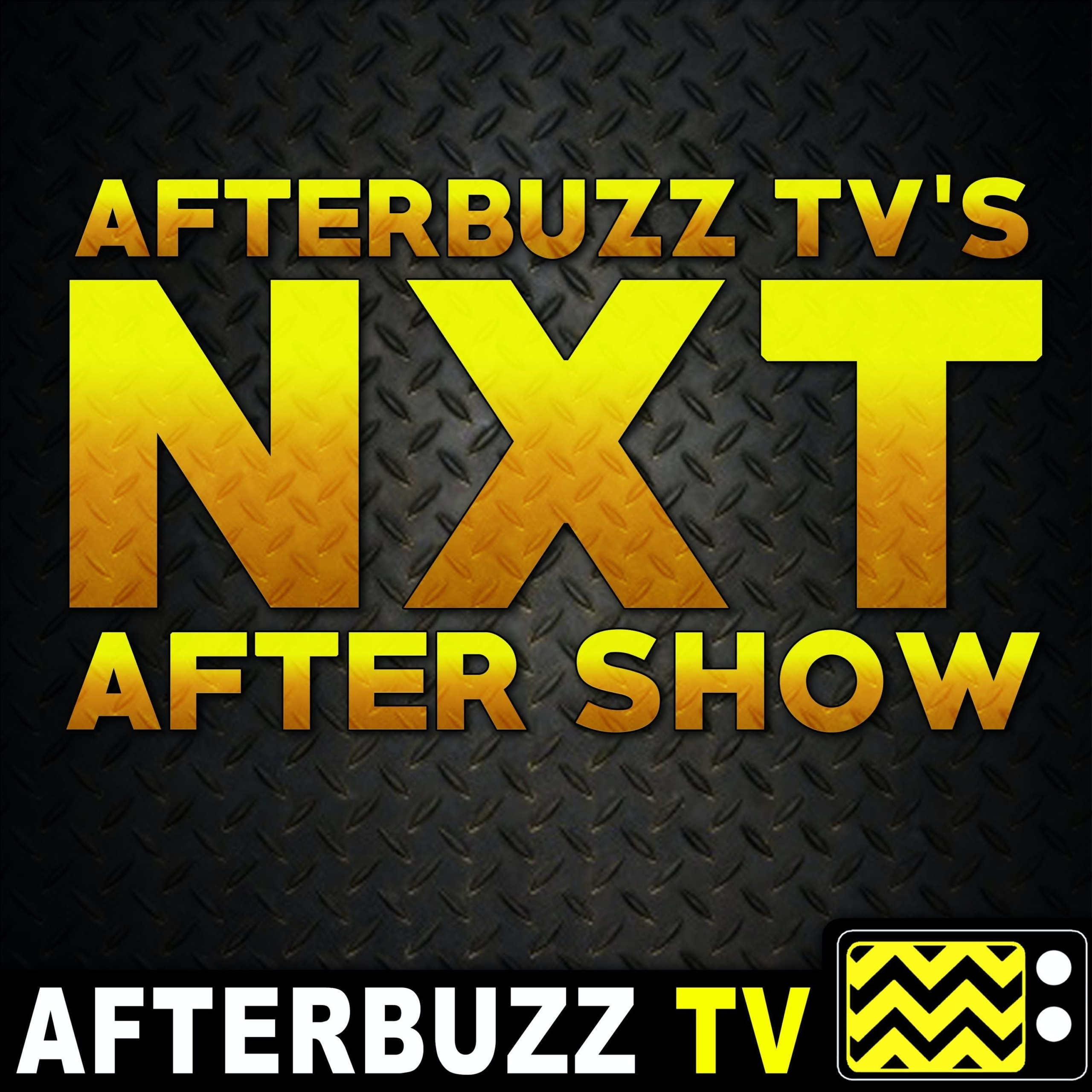 WWE NXT Recap & After Show : Street Fights & Tag Matches Galore!