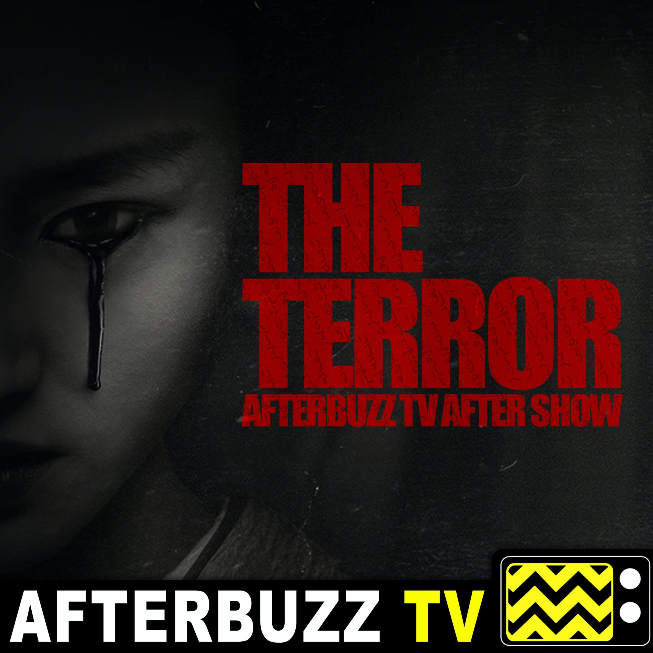 """""""Into the Afterlife"""" Season 2 Episode 10 'The Terror' 