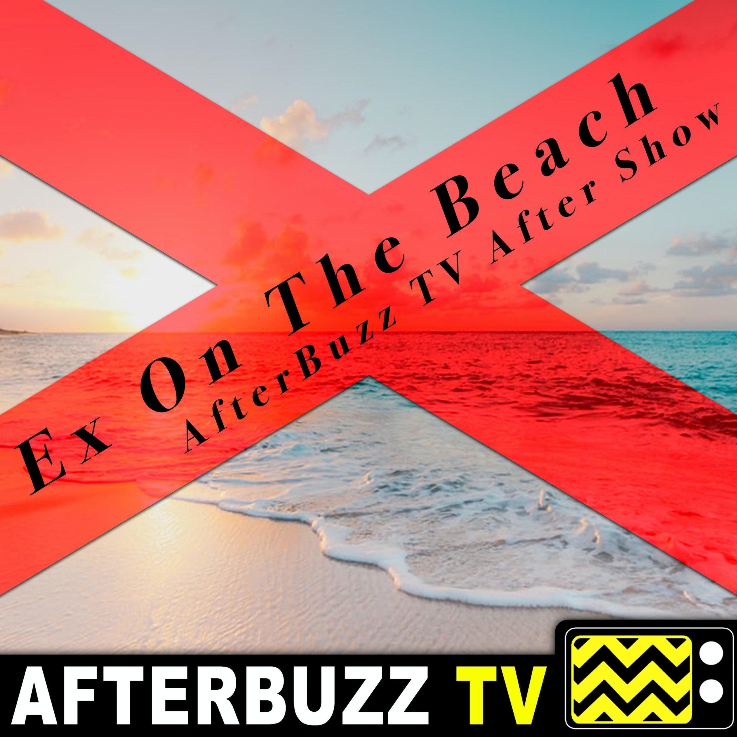 The Truth Is Always Better Than A Lie – S4 E13 'Ex On The Beach: Peak of Love' Review & Recap