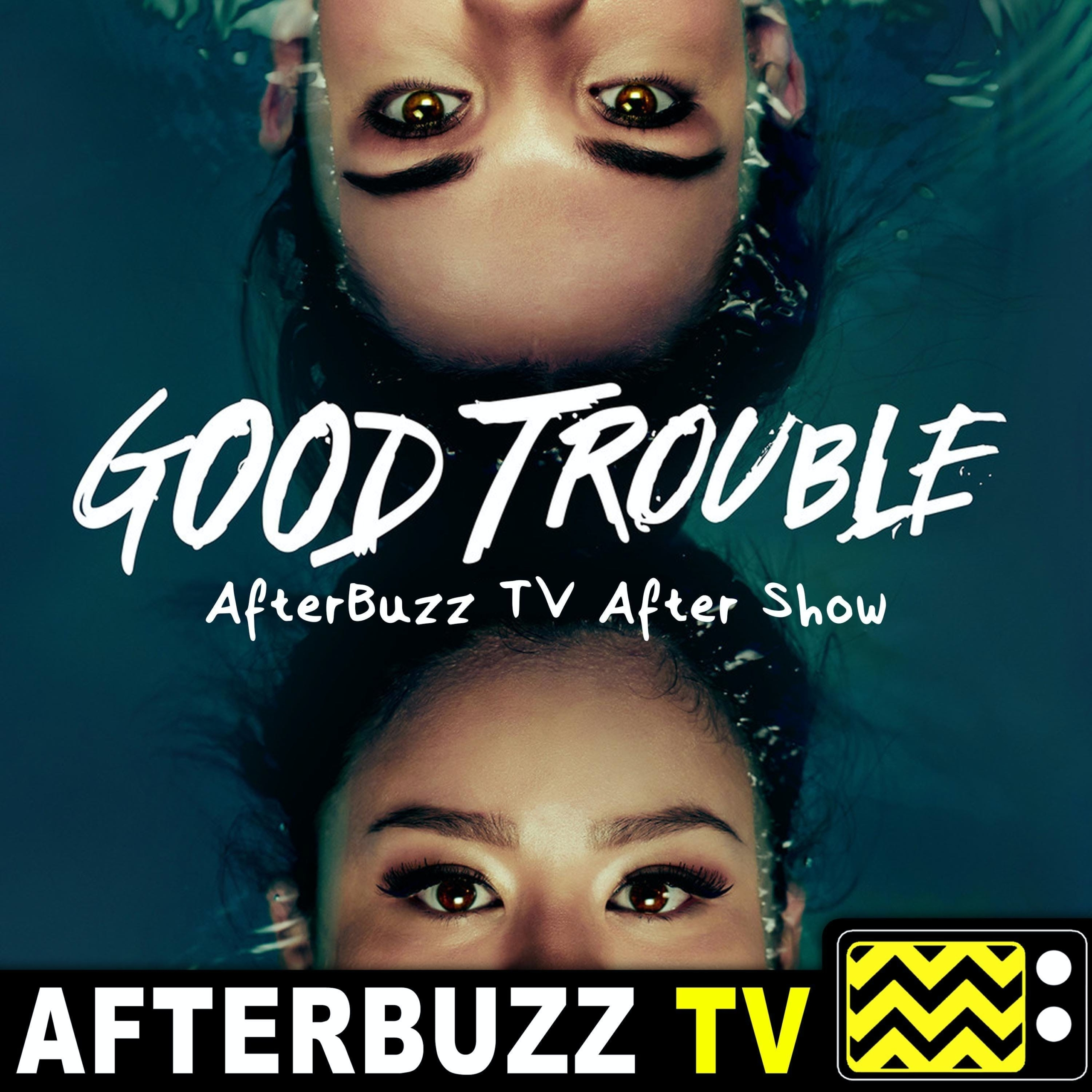 The Good Trouble After Show Podcast