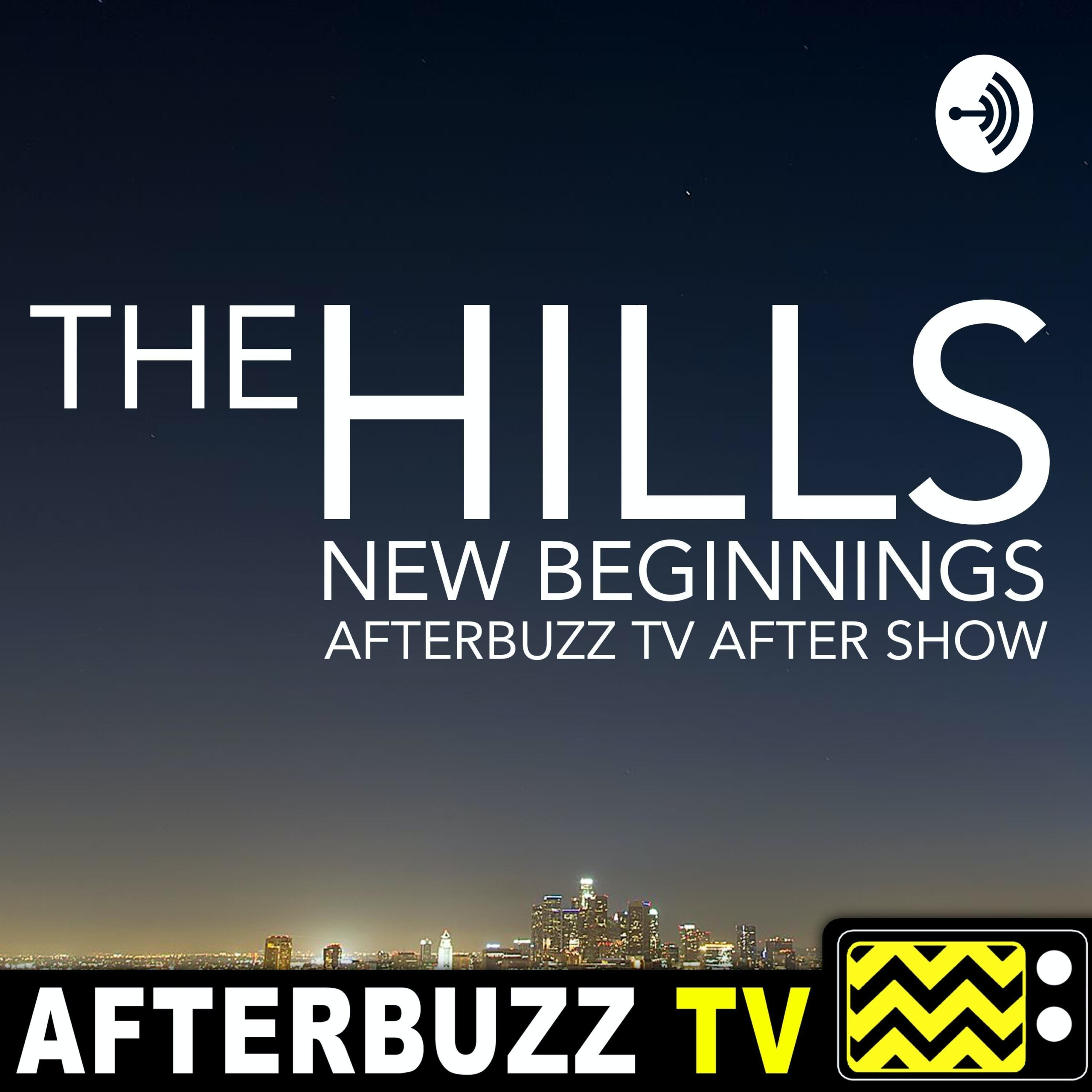 """""""Loves Me Not; All Good Things…"""" Season 1 Episode 11 & 12 'The Hills: New Beginnings' Review"""