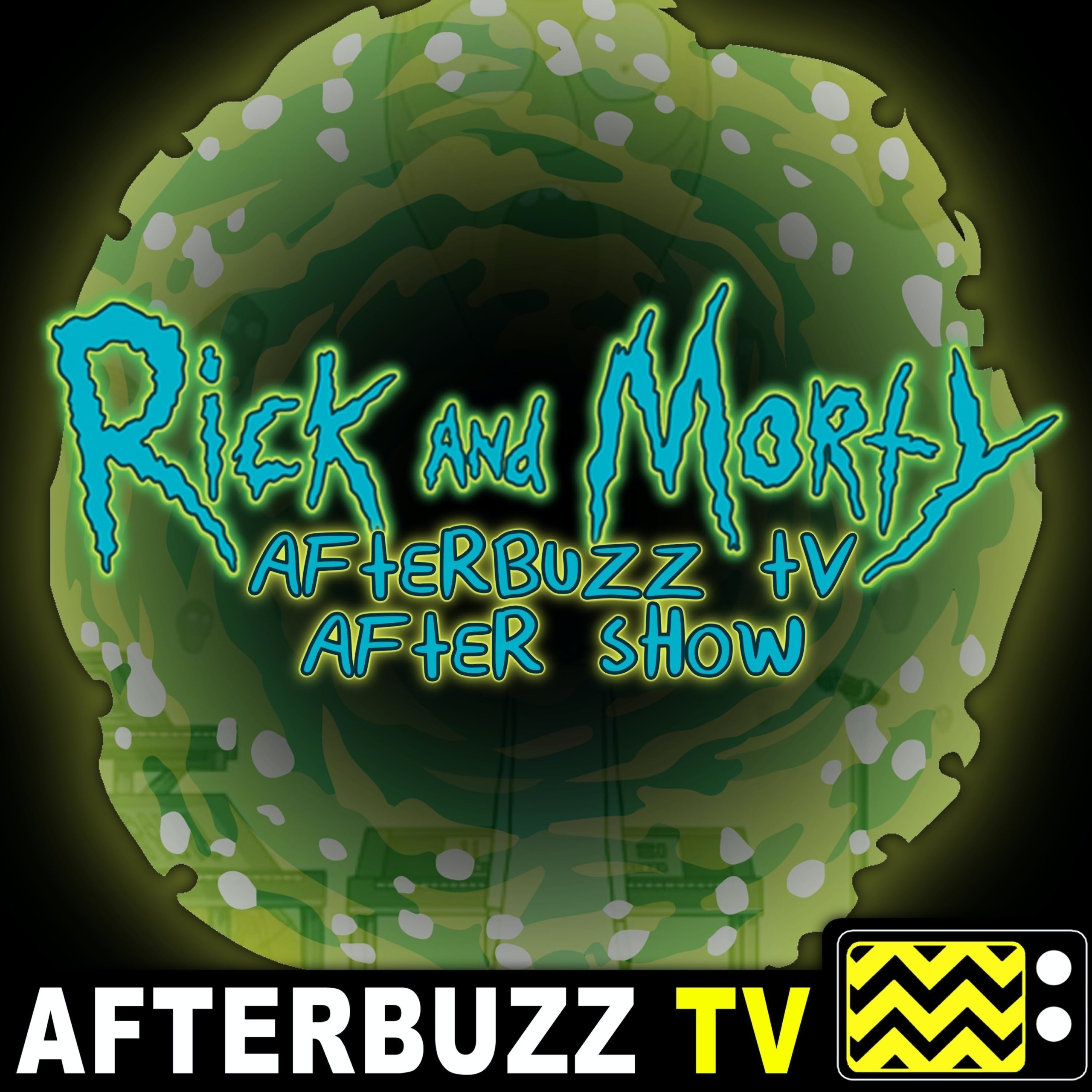 The Rick And Morty After Show Podcast