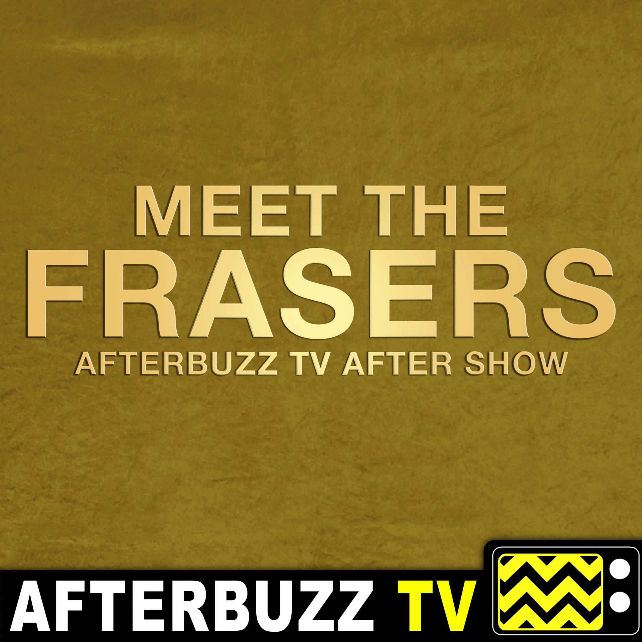 Meet The Frasers After Show Podcast