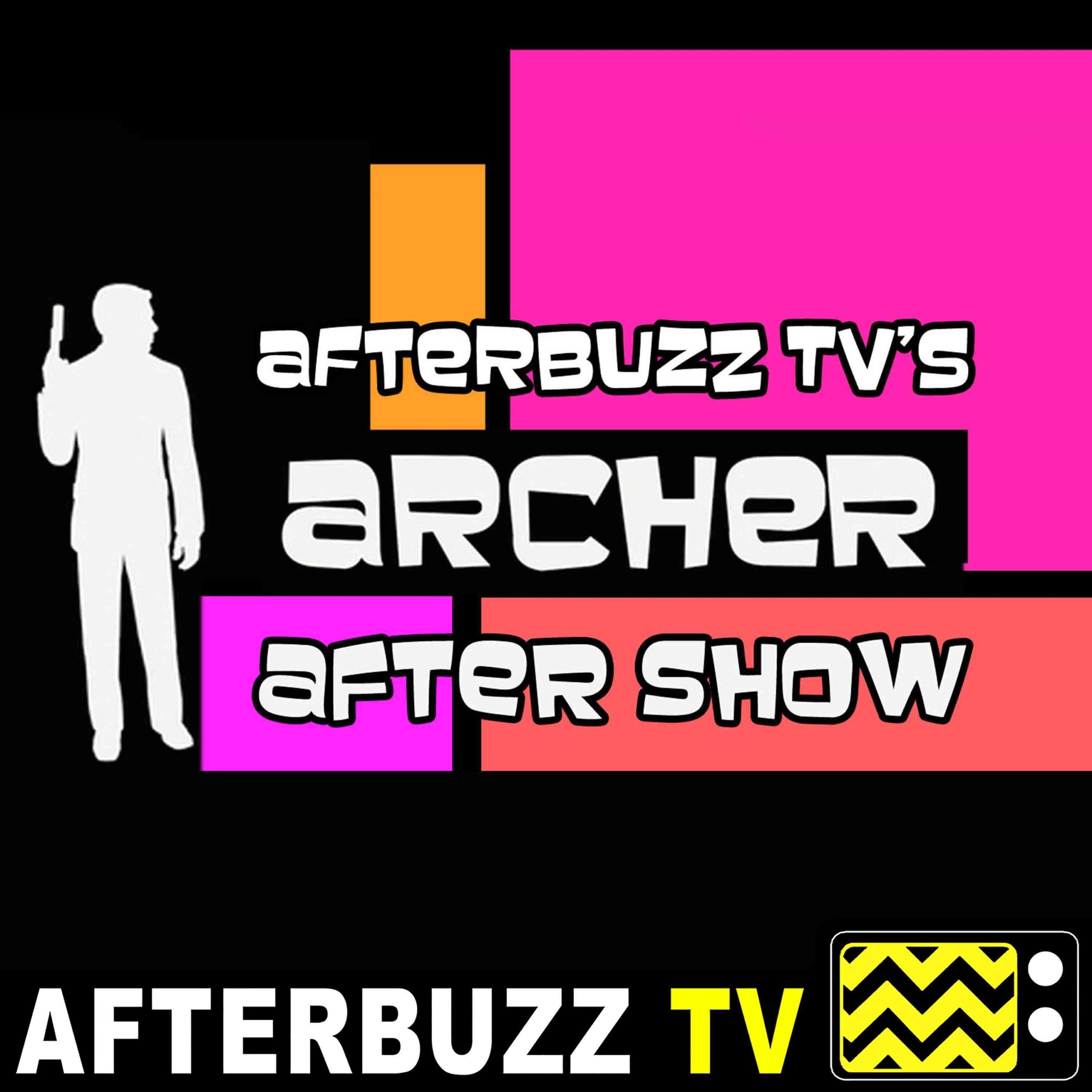 Archer S:9 | Strange Pilot E:1 | AfterBuzz TV AfterShow