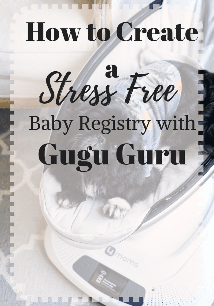How to Create a Stress Free Baby Registry with Gugu Guru