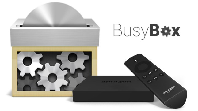 How to install and setup BusyBox on the Amazon Fire TV | AFTVnews