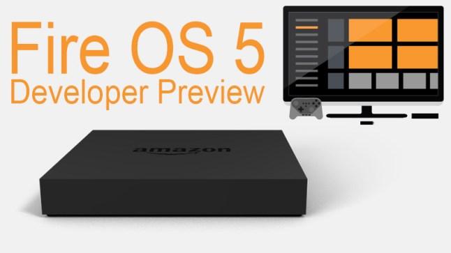 fire-os-5-developer-preview
