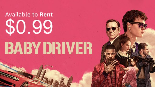 Rent 'Baby Driver' for $0 99 and many other Amazon Video