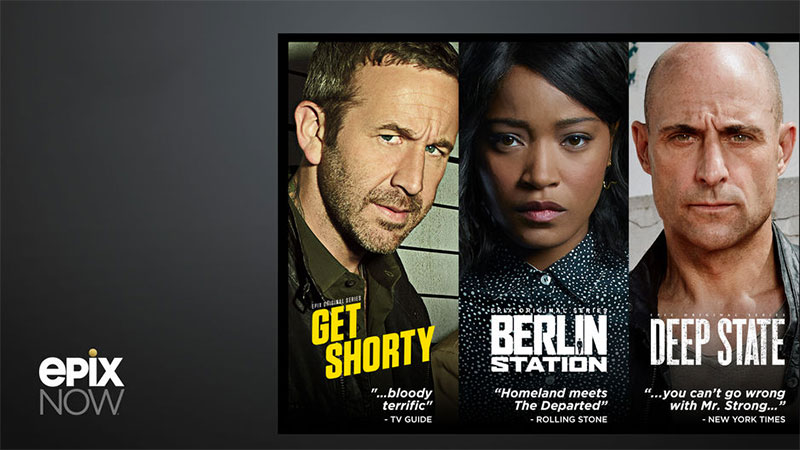 EPIX launches new stand-alone streaming service EPIX NOW