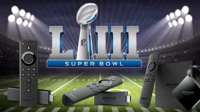 How to watch 2019 Super Bowl LIII for FREE on Amazon Fire TV and