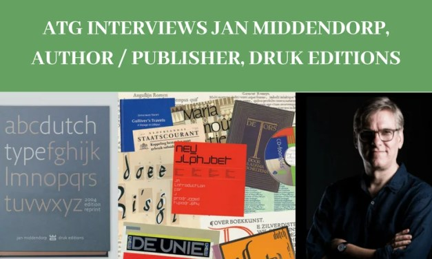 ATG Interviews Jan Middendorp, Author / Publisher, Druk Editions