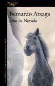 Días de Nevada, de Bernardo Atxaga