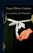 La cocinera de Himmler, de Franz-Olivier Giesbert
