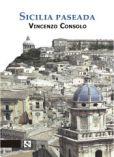Sicilia paseada, de Vicenzo Consolo