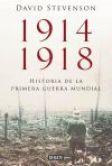 1914-1918: la historia de la Primera Guerra Mundial, de David Stevenson