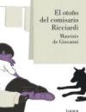 El otoño del comisario Ricciardi, de Maurizio De Giovann